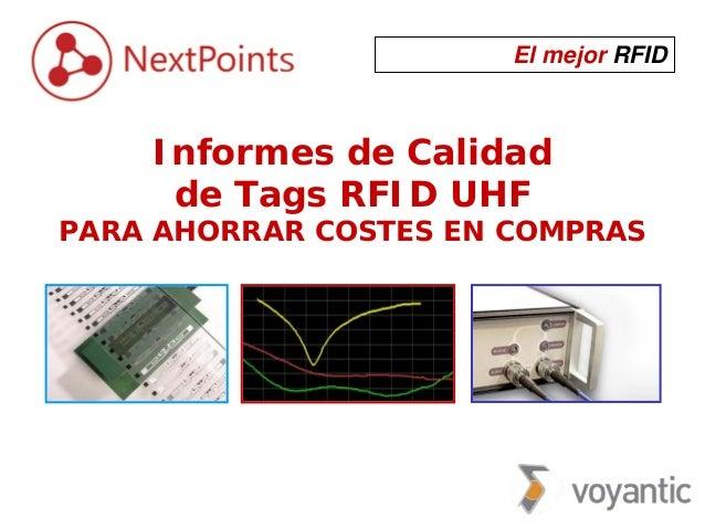 El mejor RFID Informes de Calidad de Tags RFID UHF PARA AHORRAR COSTES EN COMPRAS