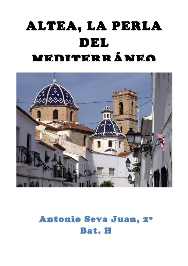Informe sector turismo en Altea. Antonio Seva
