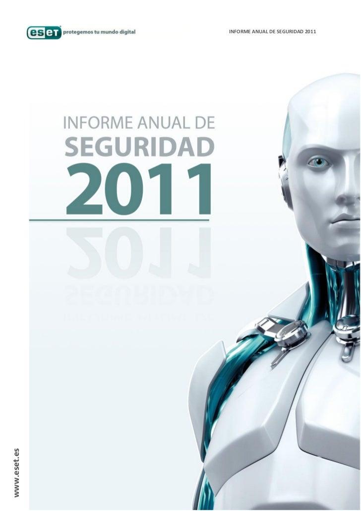 INFORME ANUAL DE SEGURIDAD 2011www.eset.es                             www.eset.es
