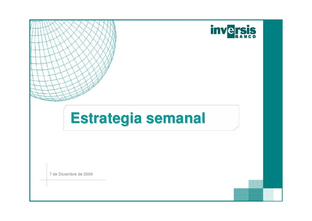 Inversis Banco. Informe de mercados semanal. 7 de diciembre