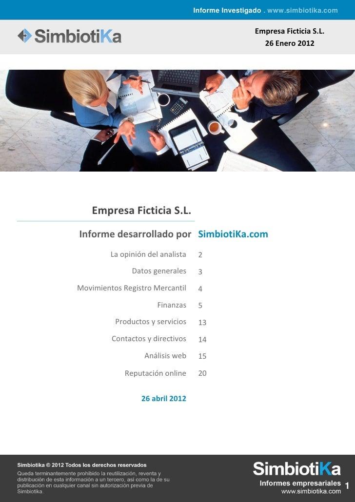 Informe Investigado . www.simbiotika.com                                                    Empresa Ficticia S.L.         ...