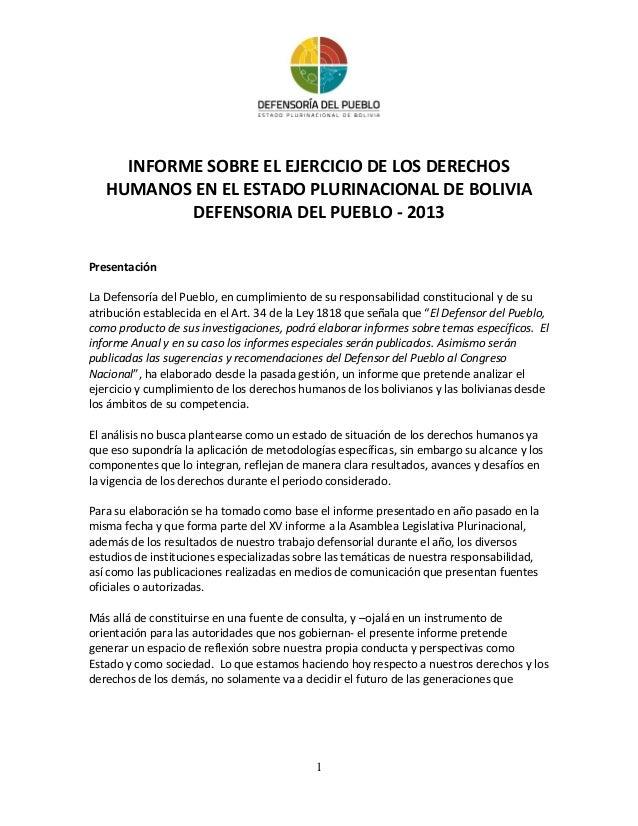 INFORME SOBRE EL EJERCICIO DE LOS DERECHOS HUMANOS EN EL ESTADO PLURINACIONAL DE BOLIVIA DEFENSORIA DEL PUEBLO - 2013 Pres...