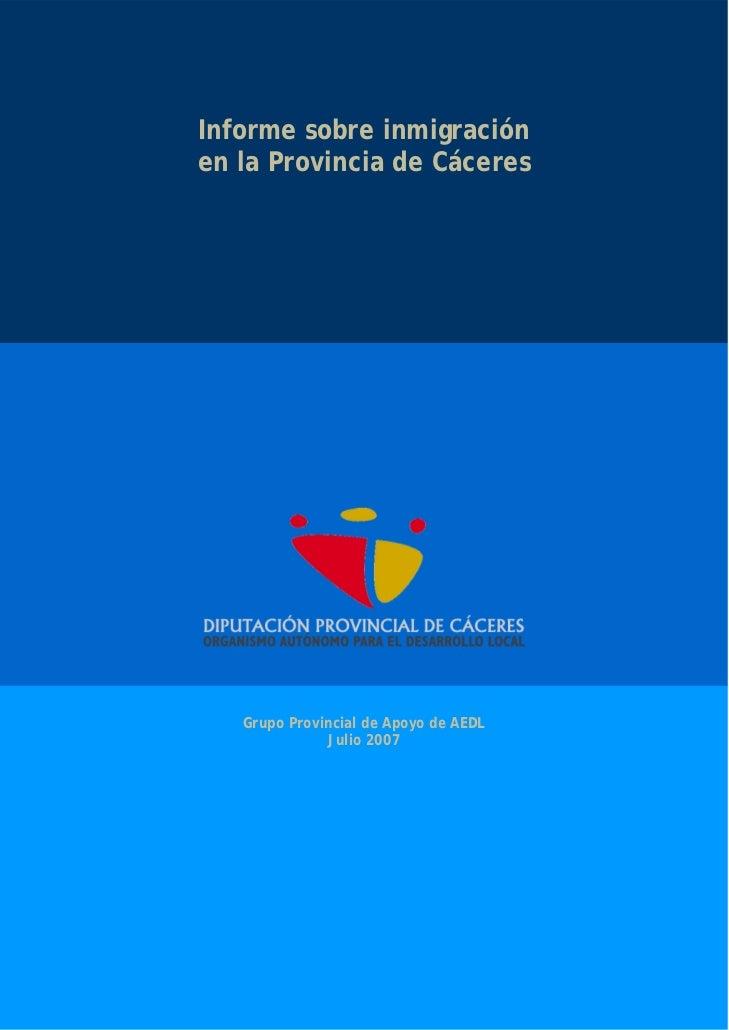 Informe sobre inmigración en la provincia de Cáceres 2007