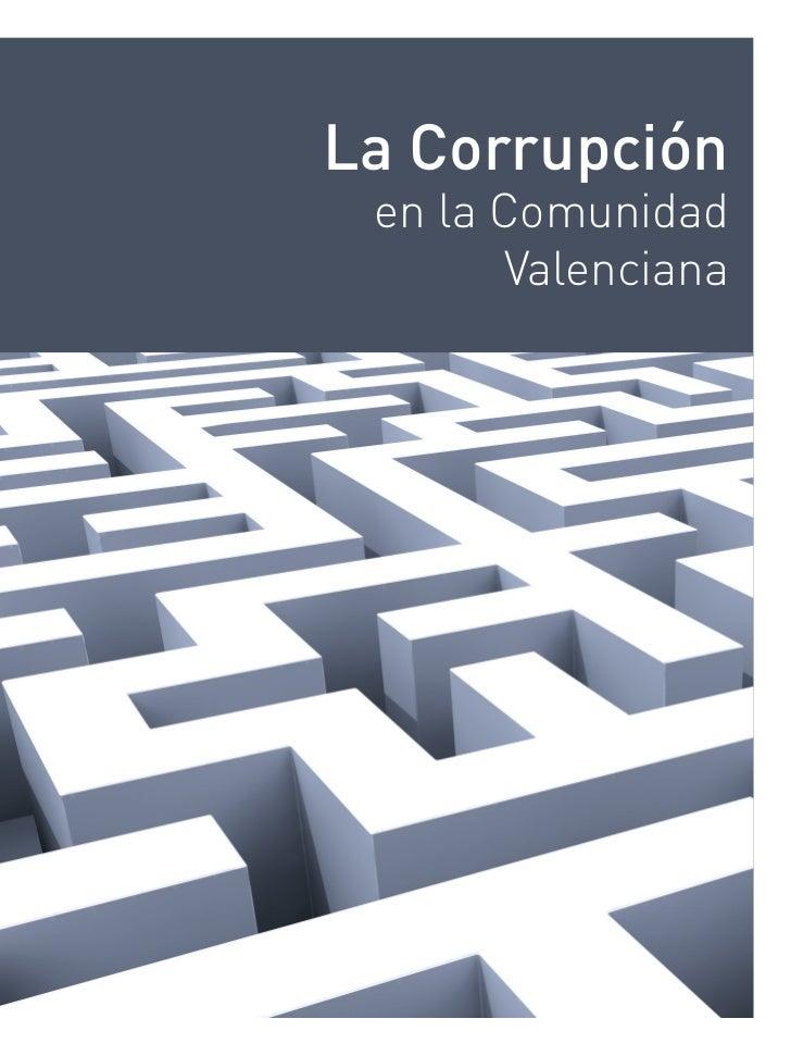 La Corrupción en la Comunidad       Valenciana