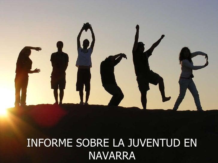 INFORME SOBRE LA JUVENTUD EN NAVARRA