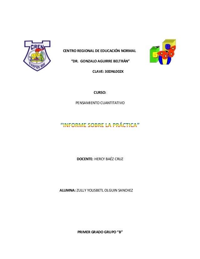 """CENTRO REGIONAL DE EDUCACIÓN NORMAL     """"DR. GONZALO AGUIRRE BELTRÁN""""                 CLAVE: 30DNL002X                 CUR..."""