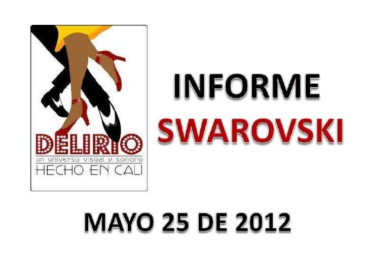 Informe swarovski mayo 25