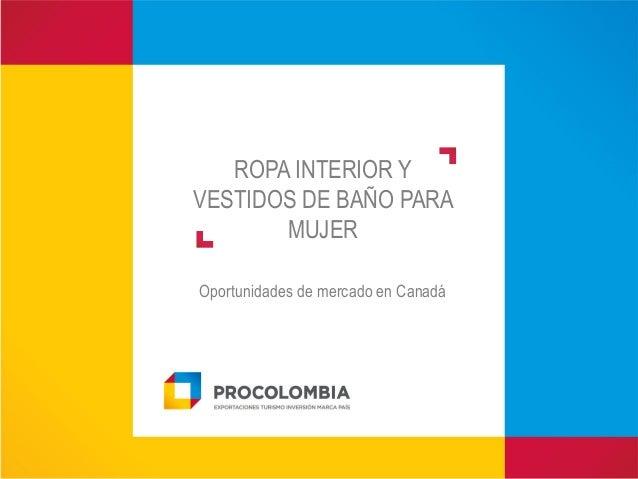 Lenceria Ropa De Baño:ROPA INTERIOR YVESTIDOS DE BAÑO PARAMUJEROportunidades de mercado en
