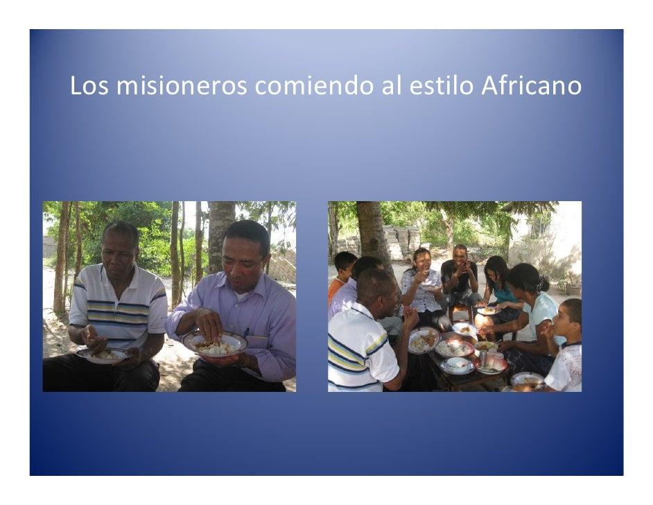 misionero comiendo