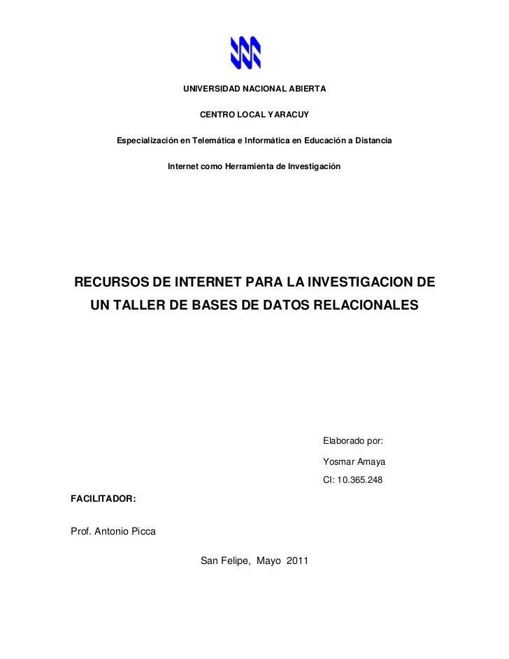 UNIVERSIDAD NACIONAL ABIERTA                              CENTRO LOCAL YARACUY          Especialización en Telemática e In...