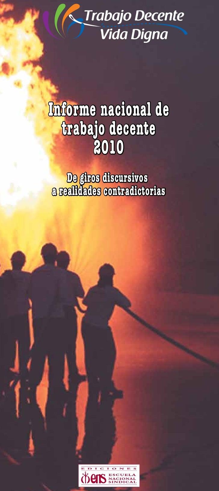 Informe nacional de  trabajo decente       2010    De giros discursivosa realidades contradictorias