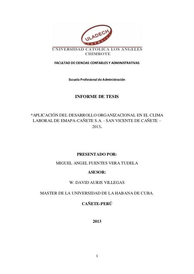 FACULTAD DE CIENCIAS CONTABLES Y ADMINISTRATIVAS  Escuela Profesional de Administración  INFORME DE TESIS  *APLICACIÓN DEL...