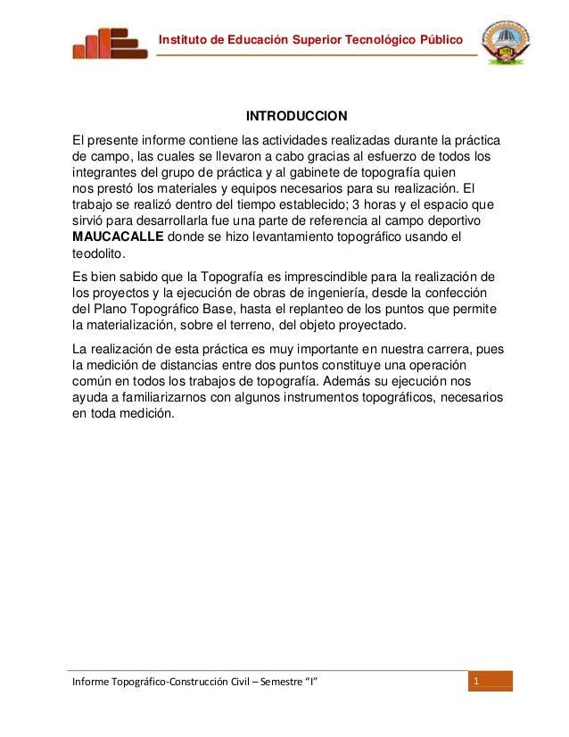 """Instituto de Educación Superior Tecnológico Público Informe Topográfico-Construcción Civil – Semestre """"I"""" 1 INTRODUCCION E..."""