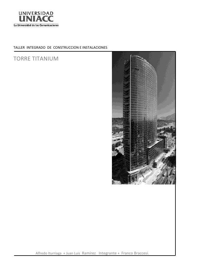-571500-571500<br />TALLER  INTEGRADO  DE  CONSTRUCCION E INSTALACIONES<br />TORRE TITANIUM2971800217805<br /> <br />Alfre...