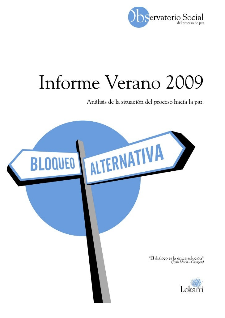 Observatorios Social Proceso de Paz - Informe Verano 09