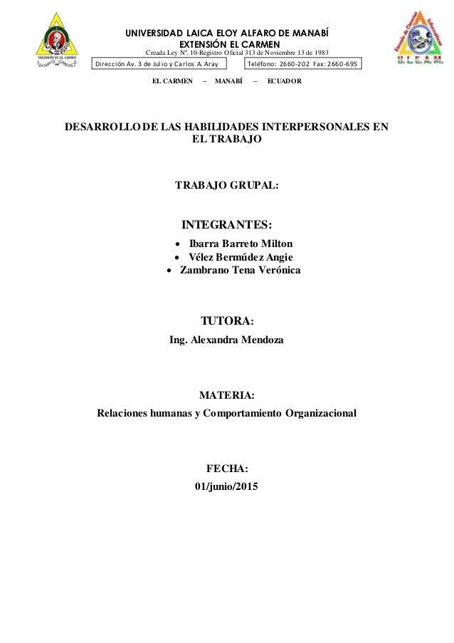 UNIVERSIDAD LAICA ELOY ALFARO DE MANABÍ EXTENSIÓN EL CARMEN Creada Ley Nº. 10-Registro Oficial 313 de Noviembre 13 de 1983...
