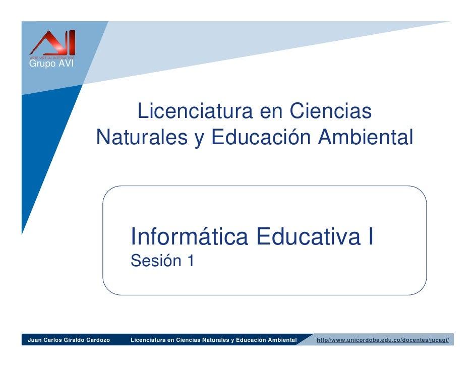 Grupo AVI                               Licenciatura en Ciencias                       Naturales y Educación Ambiental    ...