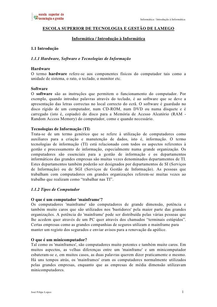Informática / Introdução à Informática         ESCOLA SUPERIOR DE TECNOLOGIA E GESTÃO DE LAMEGO                      Infor...
