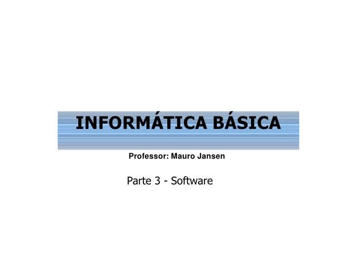 Informática parte 3-software