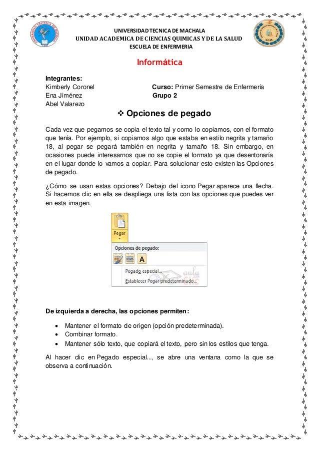 UNIVERSIDAD TECNICA DE MACHALA UNIDAD ACADEMICA DE CIENCIAS QUIMICAS Y DE LA SALUD ESCUELA DE ENFERMERIA Informática Integ...