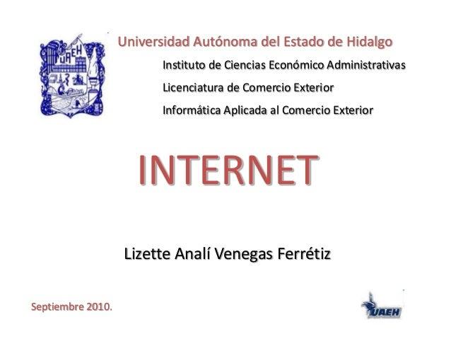 Universidad Autónoma del Estado de Hidalgo Instituto de Ciencias Económico Administrativas Licenciatura de Comercio Exteri...