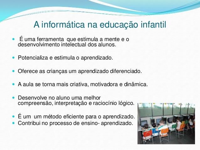Informatica na educação infantil