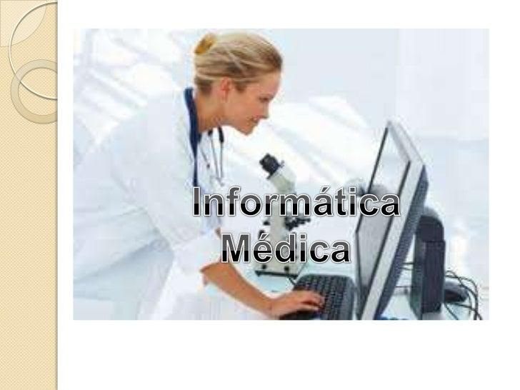 Informática Médica <br />