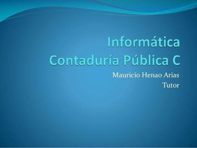 Mauricio Henao Arias Tutor