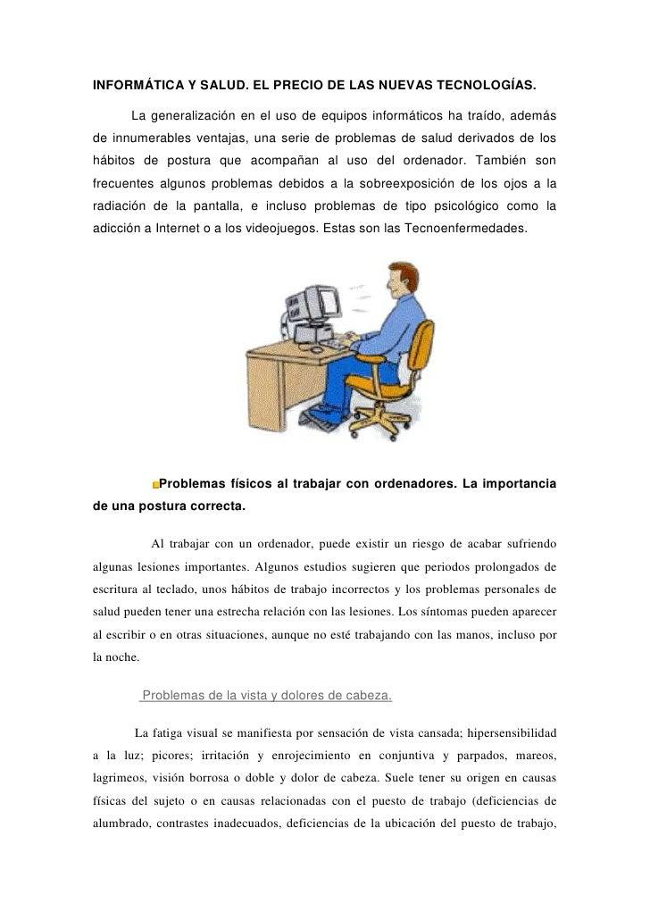 INFORMÁTICA Y SALUD. EL PRECIO DE LAS NUEVAS TECNOLOGÍAS. <br />La generalización en el uso de equipos informáticos ha tra...
