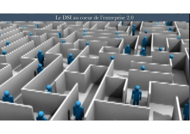 Le DSI au coeur de l'entreprise 2.0