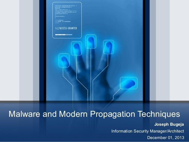 Malware and Modern Propagation Techniques