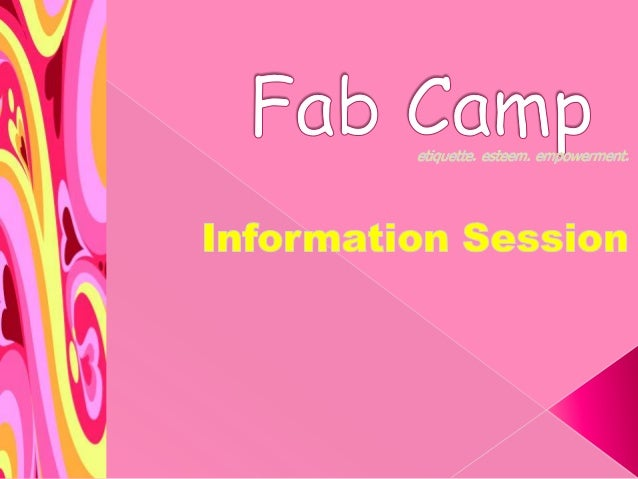  Fab Camp is a residential, etiquette, esteem and empowerment camp for girls.