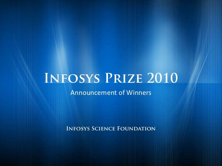 The 2010 Infosys Prize Winners