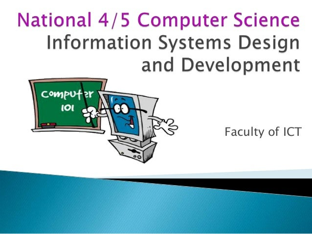 Info systems design and development