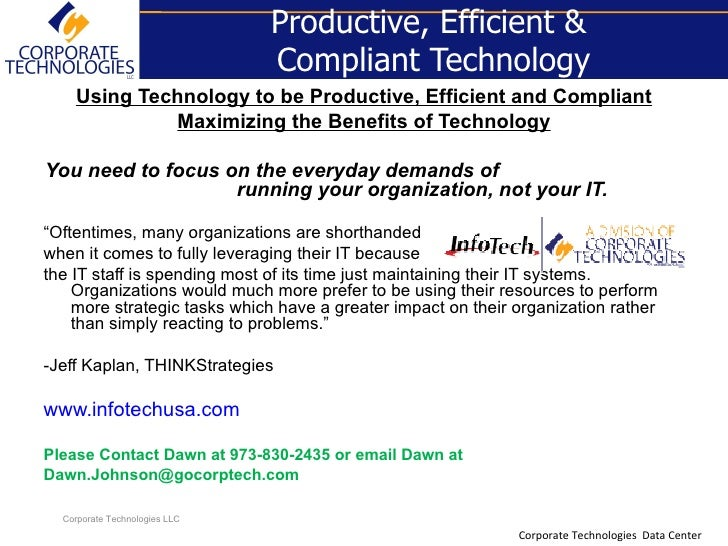 Productive, Efficient &                                Compliant Technology     Using Technology to be Productive, Efficie...