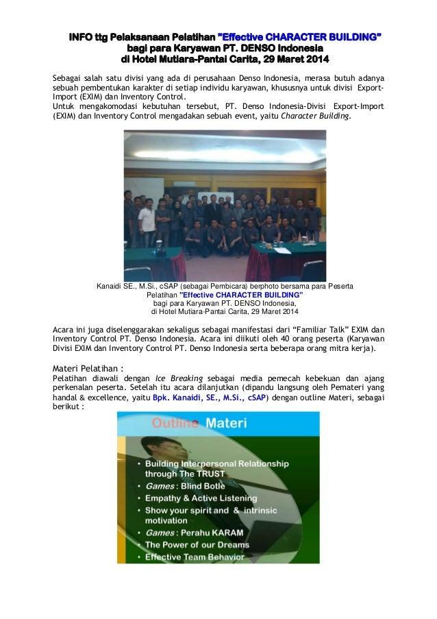 "INFO ttg Pelaksanaan Pelatihan ""Effective CHARACTER BUILDING"" bagi para Karyawan PT. DENSO Indonesia di Hotel Mutiara-Pant..."