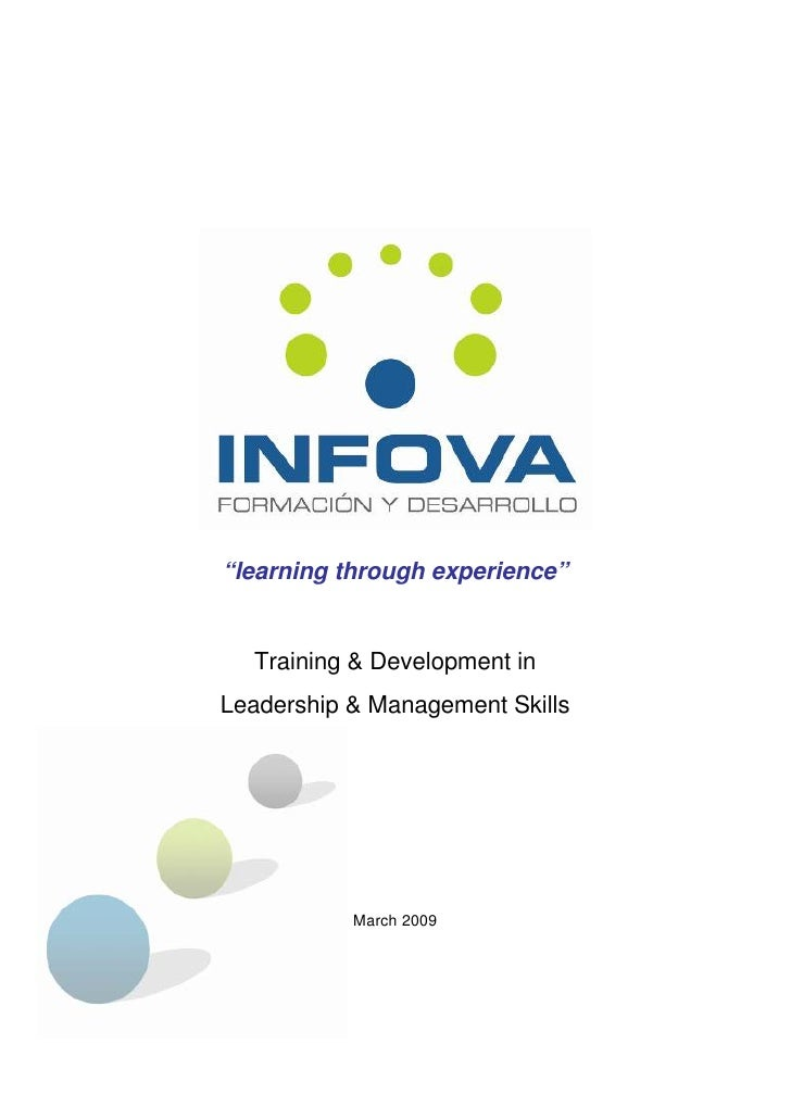 """""""learning through experience""""     Training & Development in Leadership & Management Skills                March 2009"""