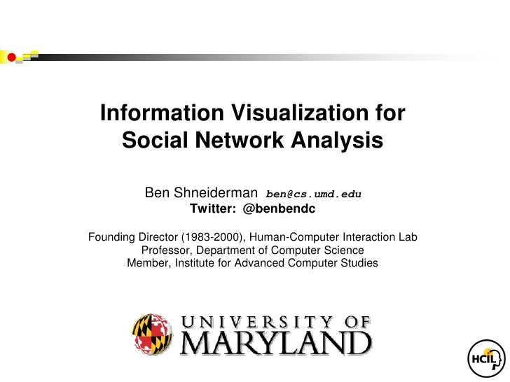 Information Visualization for Social Network Analysis,