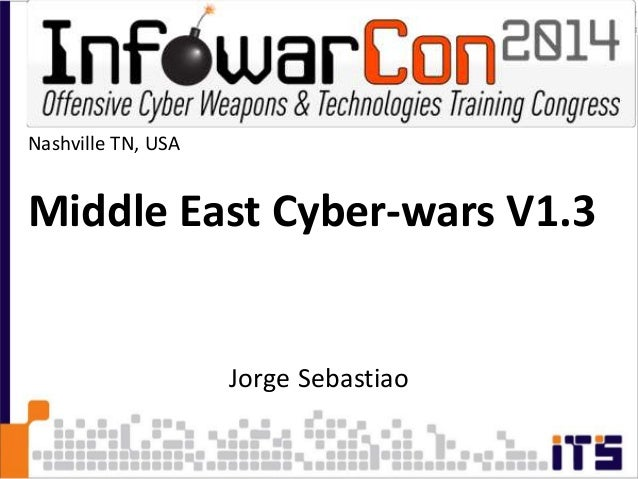 Jorge Sebastiao Nashville TN, USA Middle East Cyber-wars V1.3