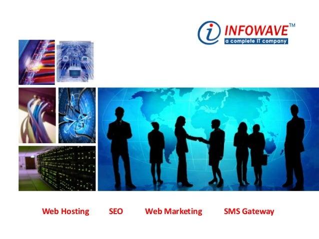 Web Hosting SEO Web Marketing SMS Gateway