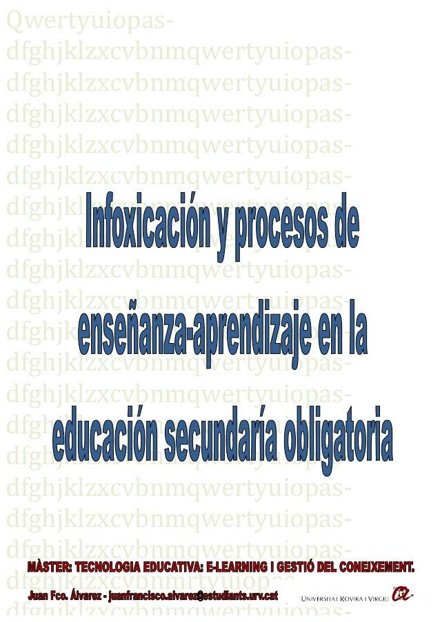 Infoxicación y procesos de enseñanza aprendizaje en la ESO -TFM