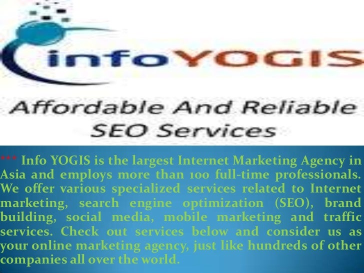 *** Info YOGIS is the largest Internet Marketing Agency inAsia and employs more than 100 full-time professionals.We offer ...