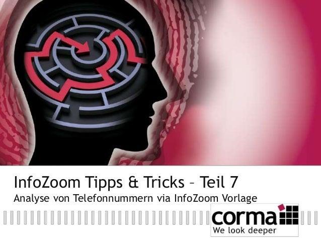 InfoZoom Tipps & Tricks – Teil 7 Analyse von Telefonnummern via InfoZoom Vorlage