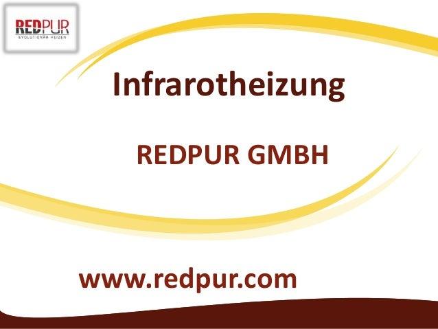 Infrarotheizung www.redpur.com REDPUR GMBH