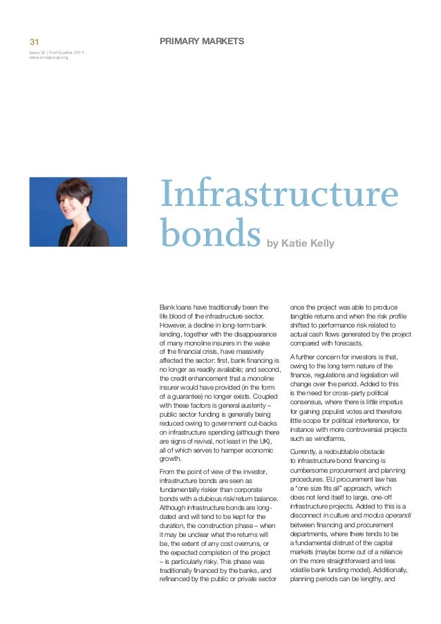 31  Primary Markets  Issue 32 | First Quarter 2014 www.icmagroup.org  Infrastructure bonds by Katie Kelly  Bank loans have...