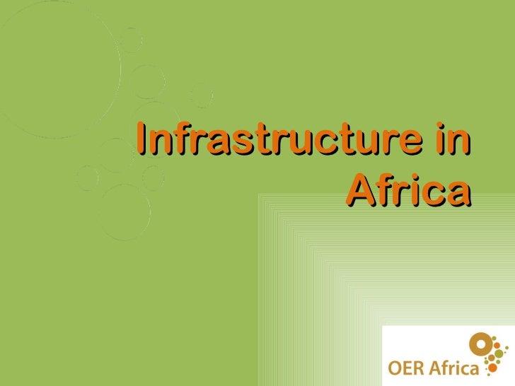 Infrastructure in          Africa