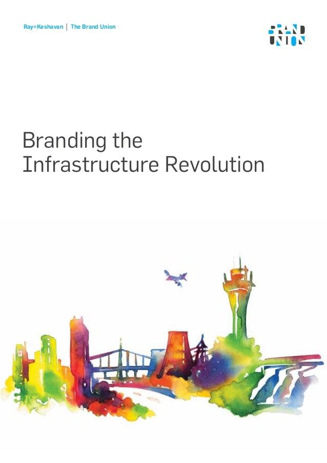 Ray+Keshavan | The Brand Union – Infrastructure