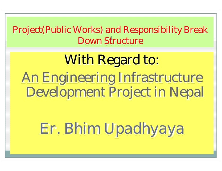 Infrastructure project and responsibility break down