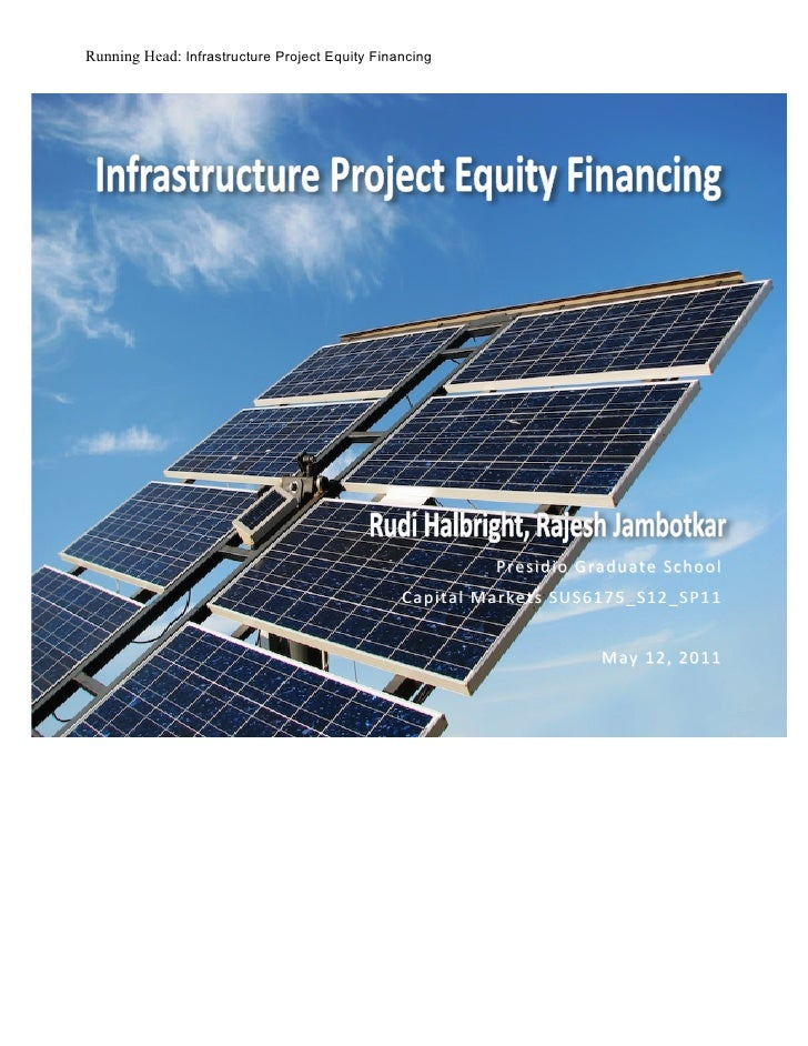 Running Head: Infrastructure Project Equity Financing                                                                   ...