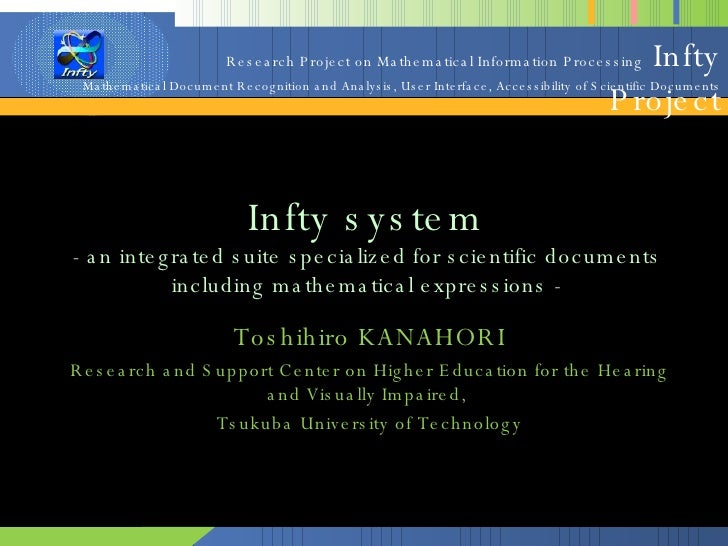 Infty system - an integrated suite specialized for scientific documents including mathematical expressions - Toshihiro KAN...